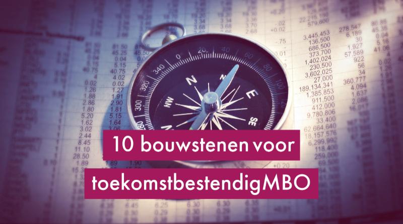 10 bouwstenen voor toekomstbestendig MBO